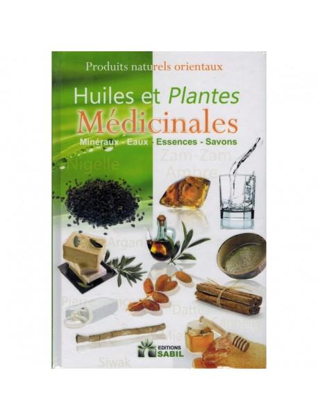 Huiles et Plantes Médicinales - éditions Sabil
